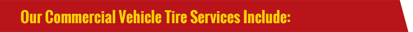 COMMERCIAL TRUCK TIRE SERVICES: